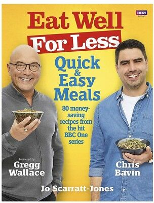 Eat Well For Less: Quick And Easy Meals By Jo Scarratt-Jones, Gregg Wallace New