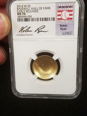 2014 W Baseball Hall Of Fame Gold $5  Nolan Ryan  NGC MS 70  Early Releases