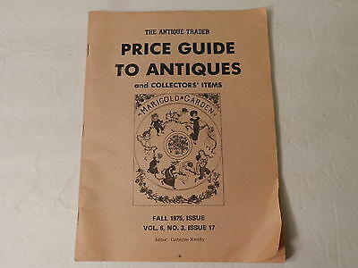 The Antique Trader Price Guide To Antiques Fall 1975 Magazine Vol 6 No 3 issue 1