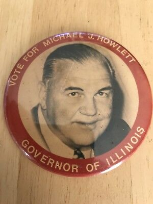 Illinois Michael Howlett For Governor Campaign button pinback from 1976