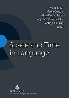 Space and Time in Language by Peter Lang AG (Paperback, 2011)