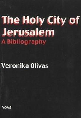 Holy City of Jerusalem: A Bibliography by Veronika Olivas (Hardback, 2001)