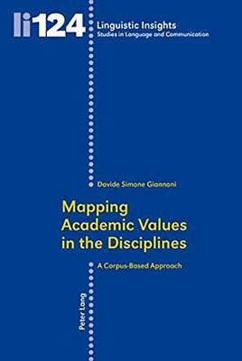 Mapping Academic Values in the Disciplines: A Corpus-Based Approach by Davide...