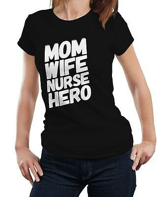 07d7ea2a Mom Wife Nurse Hero - T-shirt Tshirt Funny Mother Mum Nurse Nursing Gift  Idea