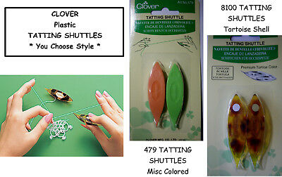 NEW 2 pc. CLOVER TATTING SHUTTLES * You Choose Color *
