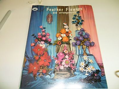 Vintage Feather Flowers and arrangements - Paperback Instruction Book  1967