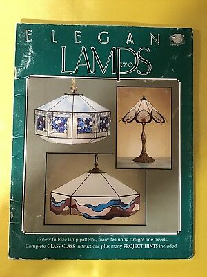Elegant Lamps Two - Stained Glass Book - For Building Stained Glass Lamp Shades