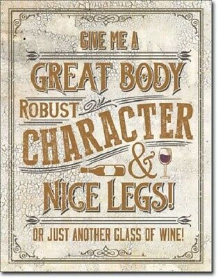 """12 1/2"""" X 16"""" Tin Sign Give Me A Great Body Or Another Glass Of Wine Metal Sign"""