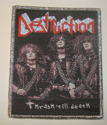 DESTRUCTION - THRASH 'TILL DEATH WOVEN PATCH SODOM KREATOR EXODUS Testament