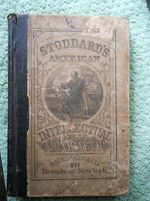 Very Old 1866 Antique Stoddard's Arithmetic Book