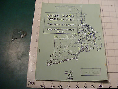 CLEAN Travel related: RHODE ISLAND Towns & Cities COMMUNITY FACTS may 1959, 16pg