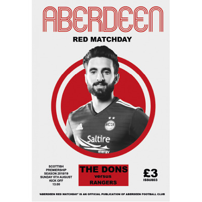 ABERDEEN v RANGERS  5/8/2018 OFFICIAL PROGRAMME ( NOW POSTING )