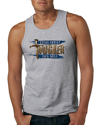 Jesus Tougher Than Nails Religious Humor Mens Tank Top Christ Parody Shirt