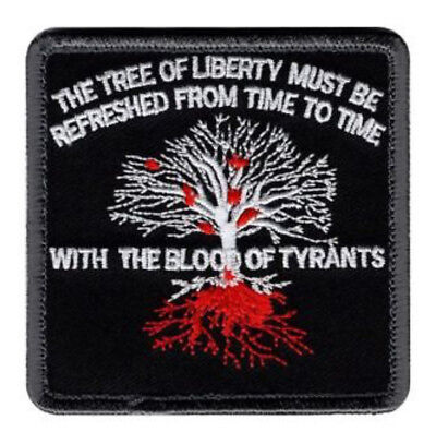 Tree of Liberty Must Be Refreshed By Blood of Tyrants Tactical Hook Patch