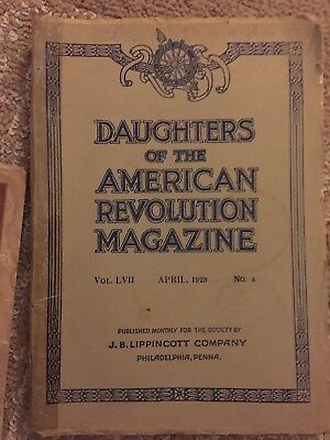 Daughters Of The American Revolution Magazine April 1923 Volume LVII No 4