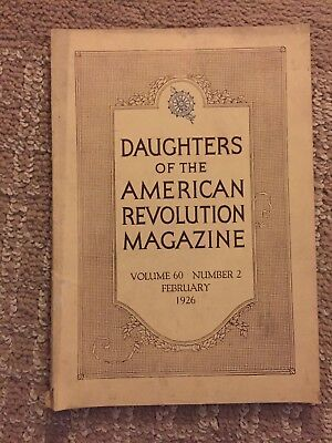 Daughters Of The American Revolution Magazine February 1926 Volume 60 No 2