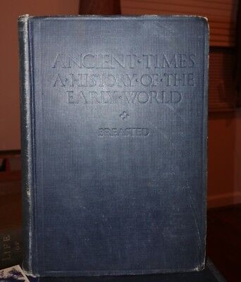 Ancient Times A History Of The Early World Breasted 1916 Ginn & Company
