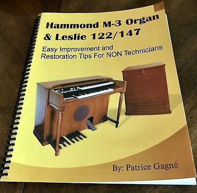 Hammond M-3 Organ and Leslie 122 / 147 Book by Patrice Gagne