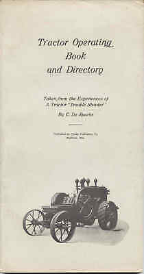 Tractor Operating Book & Directory by C. De Spakrs (1919) reprint