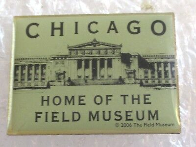 Chicago-Home of the Field Museum of Natural History Travel Souvenir Pin-Illinois