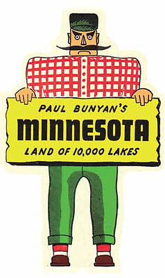 Paul Bunyan Minnesota 10000 Lakes  Vintage Style 50's Travel Decal Sticker Label