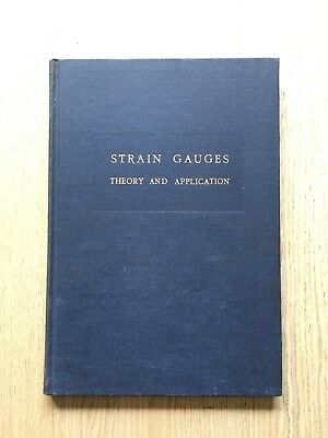 1952 Strain Gauges Theory And Application By Dr J.j.kock & Biermasz