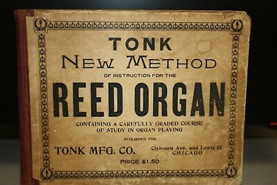 """TONK """"New Method of Instruction for the Reed Organ"""" Antique Book - NISCHWITZ"""