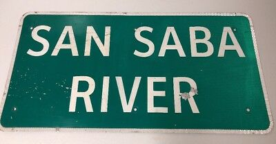 Retired Texas Road Sign San Saba River 36 X 18 Authentic