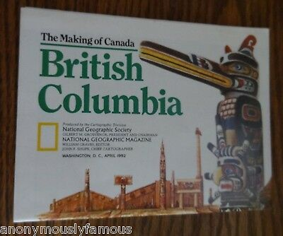 NATIONAL GEOGRAPHIC History of BRITISH COLUMBIA April 1992 City Map Booklet