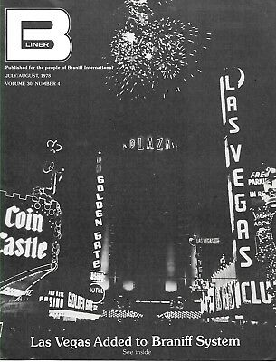 B-LINER/BRANIFF EMPLOYEE MAGAZINE - JULY to DECEMBER, 1978 (3 ISSUES)