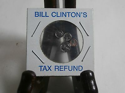 Bill Clinton's Tax Refund - Miniature Coins - 1993 Made in the USA