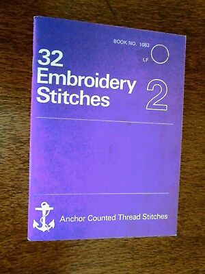 32 Embroidery Stitches From Anchor. Embroidery Book 2