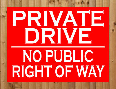 PRIVATE DRIVE NO PUBLIC RIGHT OF WAY Metal SIGN trespassers keep out land NOTICE