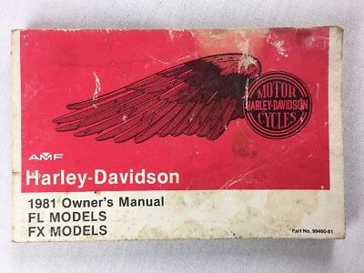 1981 AMF Harley Davidson Owner's Manual Models FL & FX Part No. 99460-81