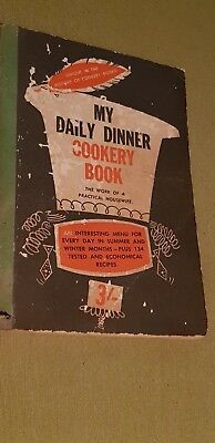 Vintage My Daily Dinner Cookery Book - 1940's
