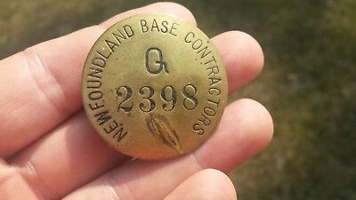 WWII Newfoundland Canada Base Contractors Worker Employee Brass Badge