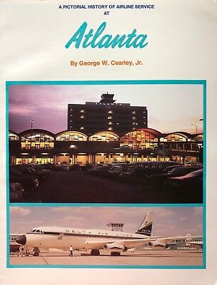 SIGNED Pictorial History of Airline Service Atlanta  Delta Airport Aviation Book