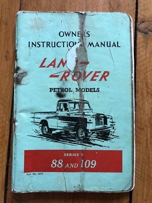 1958 Land Rover Series 2, Owners Instruction Manual, 88 And 109 Petrol Models
