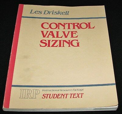 Control Valve Sizing, Les Driskell  1982