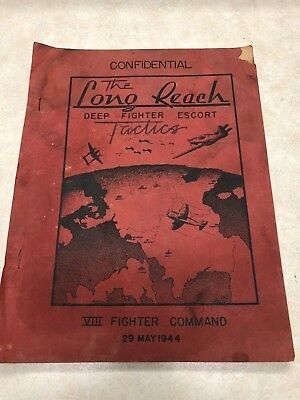 WW2 1944 The Long Reach 8th Fighter Command Confidential Manual
