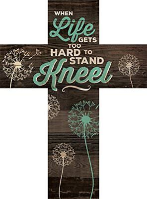 When Life Gets Too Hard to Stand…Kneel Dandelion Wisps 14x10 Wood Cross Plaque