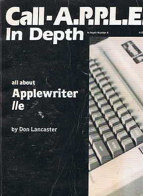 Book: Call Apple In Depth, All about Applewriter IIe, Don Lancaster
