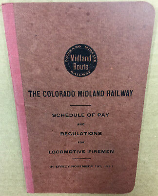 The Colorado Midland Railway Schedule of Pay and Regulations for Locomotive etc.