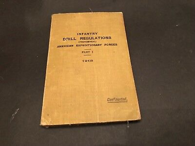 Infantry Drill Regulations American Expeditionary Forces WWI 1918 Pt 1 Original