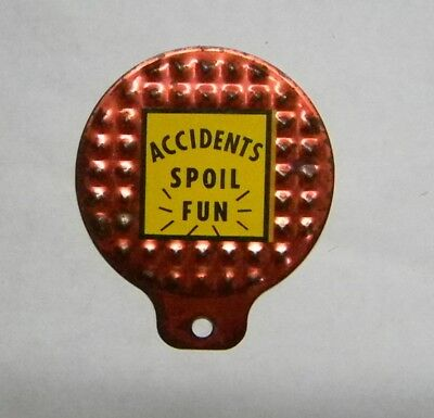Vintage Metal Bicycle Safety Reflector - Accidents Spoil Fun