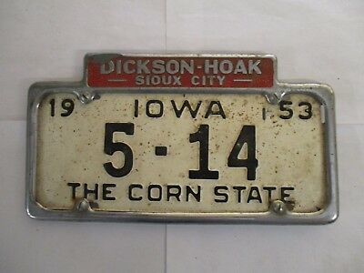 1953 Iowa   License Plate Tag with DICKSON HOAK Sioux City dealership frame