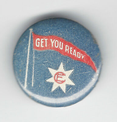 "CE in star on flag with ""GET YOU READY"" button badge - Christian Endeavour?"