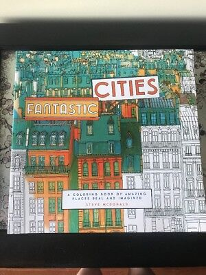 Fantastic Cities: A Coloring Book Of Amazing Places Real And **Brand New**
