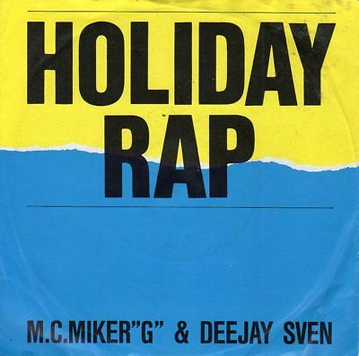 "7"" Single - M.C. Miker ""G"" & Deejay Sven - Holiday Rap"