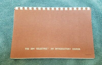 VINTAGE IBM SELECTRIC TYPEWRITER: An Introductory Course Book by IBM 1964